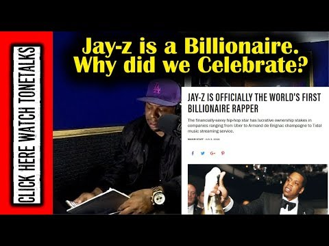 Jay-z Is A Billionaire. Why Did We Celebrate?