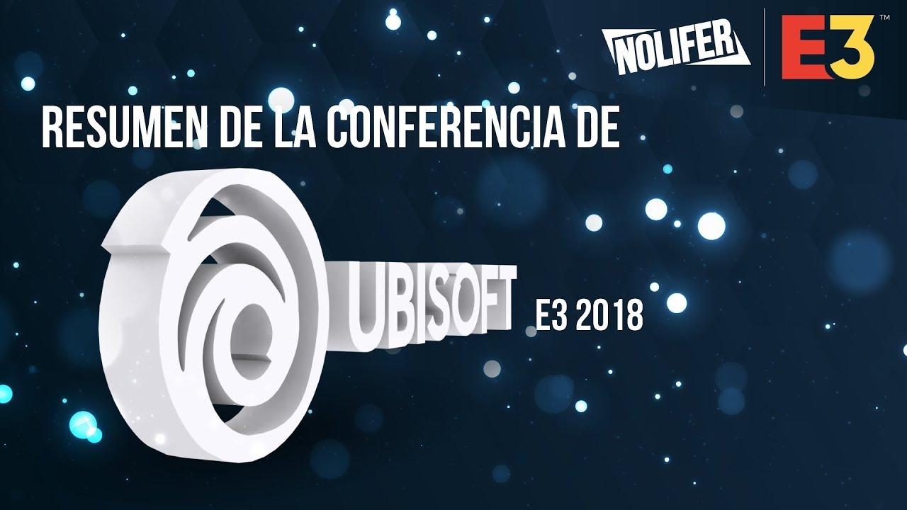 Ubisoft E3 2018 Resumen Completo Todos Los Juegos Y Informacion