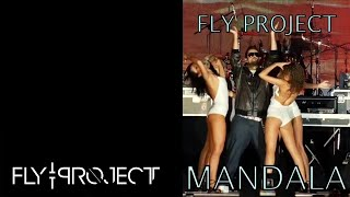 Fly Project - Mandala (official single)