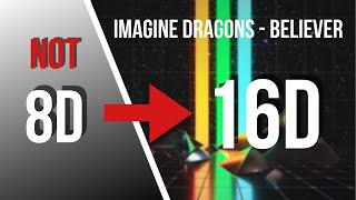 Download Imagine Dragons - Believer [16D AUDIO NOT 8D]
