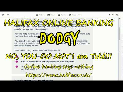 HALIFAX ONLINE BANKING DODGY