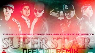 Superstar Official Remix - TeriosFlow & Virox Ft BL4 Ft JCRecords
