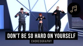 Don't Be So Hard On Yourself - Jess Glynne (Choreography) | SECOND LIFE VIRTUAL Mp3