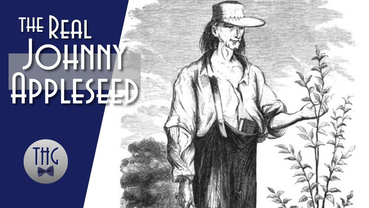 Johnny Appleseed: Man Behind the Legend