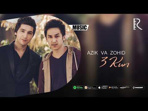 Azizxo'ja (Azik) va Zohid - 3 kun | Азизхужа (Азик) ва Зохид - 3 кун (music version)