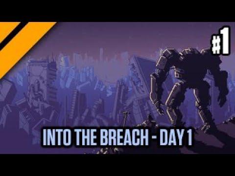 Into The Breach Day 1 - P1