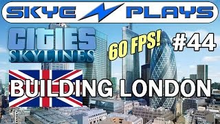 Cities: Skylines [60 FPS] Building London #44 ►The District Line◀ Gameplay