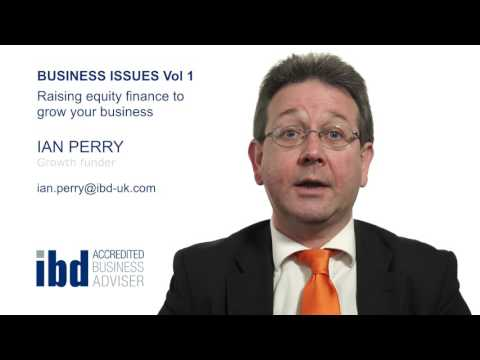 """Ian Perry presents """"Business Issues Vol 1- Raising Equity Finance"""""""