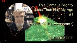 STONEKEEP - The Game Is HALF My Age And STILL Awesome #1