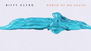 Biffy Clyro - North of No South Video