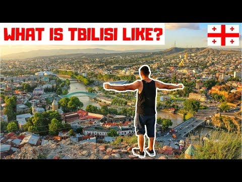 WHAT IS TBILISI LIKE? - THE CAPITAL CITY OF GEORGIA