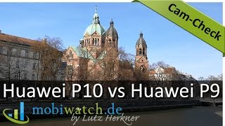 huawei P10 vs P9 Camera Review: Video Quality Comparison  Test