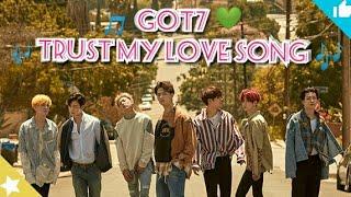 Download GOT7 - Trust my love FM/V