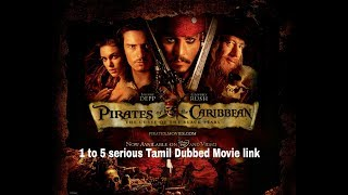 Pirates of the Caribbean 1 to 5  Tamil dubbed Movie download link 👇