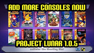 Add more Games & Consoles to Sega Genesis & Megadrive Mini 32x,GG,MS with Project Lunar 1.0.5