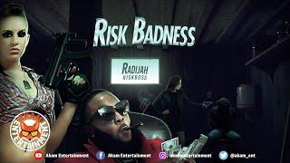 Radijah - Risk Badness [Risk Move Riddim] August 2020