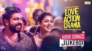 Love Action Drama Songs Audio Songs Jukebox Nivin Pauly Nayanthara Shaan Rahman Official