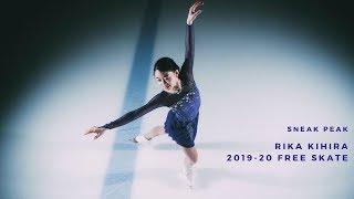 Sneak Peak: Rika Kihira 2019-20 Free Skate (フィギュアスケート 2019)