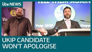 Ukip candidate refuses to apologise for saying he 'wouldn't even rape' female MP | ITV News