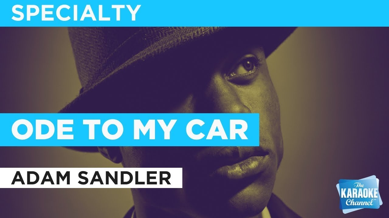 Adam Sandler:Ode To My Car Lyrics | LyricWiki | FANDOM ...
