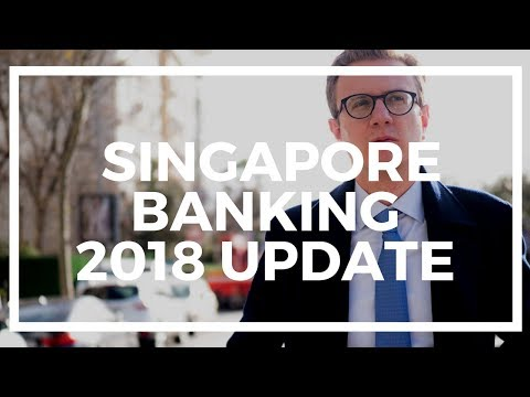 Bank Accounts And Priority Banking In Singapore: 2018 Update