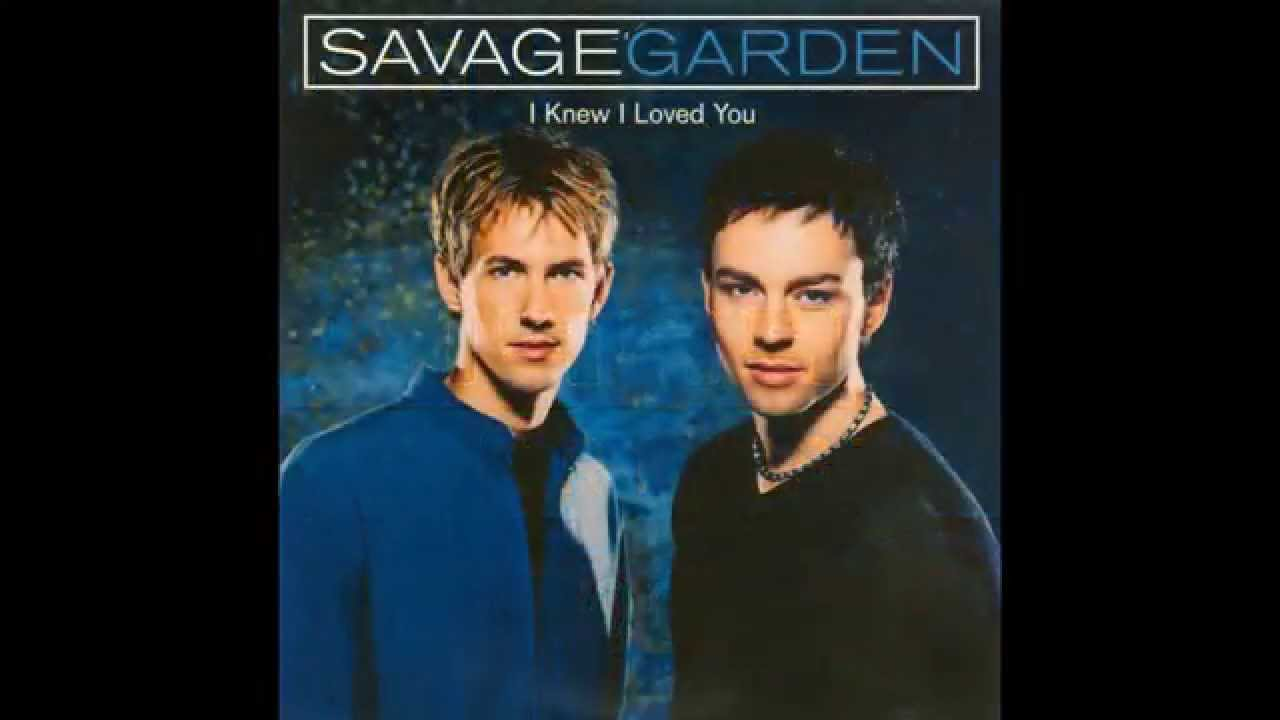 Savage garden i knew i loved you hq youtube for I knew i loved you by savage garden