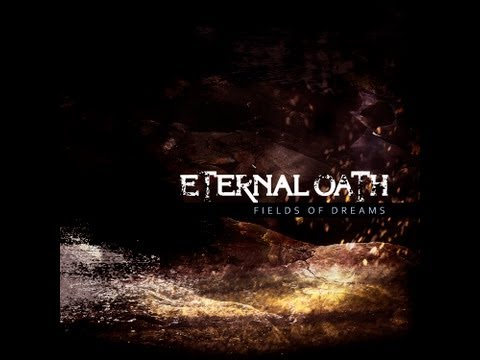 ETERNAL OATH - Fields of Dreams (OFFICIAL VIDEO)