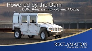Powered by the Dam: EUVs Keep Dam Employees Moving