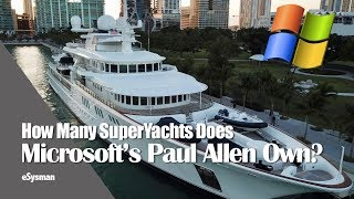Download Video How many SuperYachts does Microsoft's Paul Allen own? MP3 3GP MP4