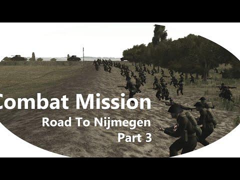 Combat Mission Market Garden Road to Nijmegen Campaign Part 3