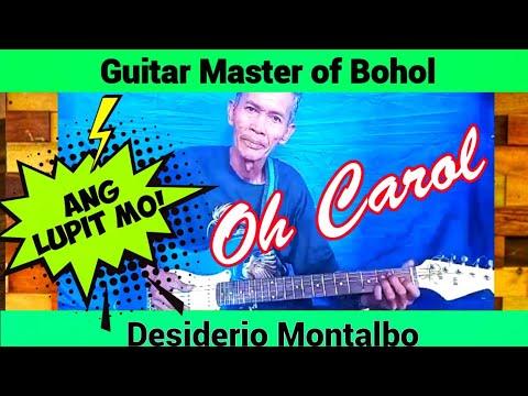 Download OH CAROL - Kuya Desiderio Montalbo Guitar Insteumental