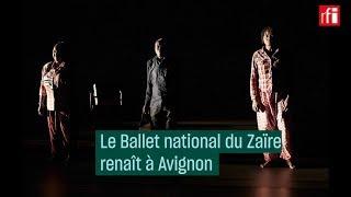 Le Ballet national du Zaïre renaît à Avignon - #CulturePrime
