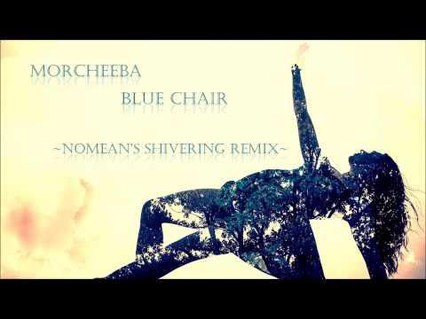 Full Download Morcheeba Feat Judy Tzuke Blue Chair