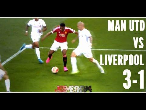 Manchester United vs Liverpool 3-1 (HD)