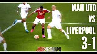 Manchester United vs Liverpool 3-1 (HD)