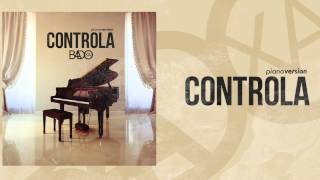 "Badoxa ""Controla"" (Piano Version) [2015] By É Karga Eventz"