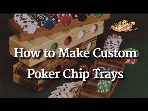216 - Custom Poker Chip Trays