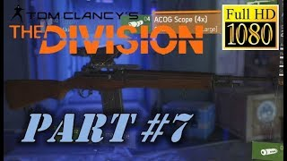 The Division Part 7 Commentary HD 1080p 60fps Walkthrough Playthrough Let