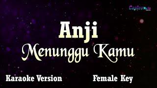 "Anji - Menunggu Kamu, ""Female Key"" (Karaoke Version)"