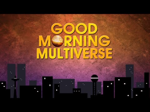GOOD MORNING MULTIVERSE: Science Fiction, Fantasy, Horror News -- Jul 11, 2020 from YouTube · Duration:  1 hour 2 minutes 4 seconds