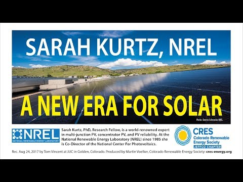 A New Era for Solar - Sarah Kurtz, PhD, NREL