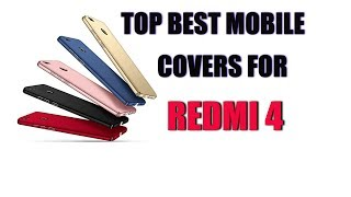 BEST TOP BACK COVERS FOR REDMI 4