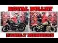 Royal Bullet Family Members