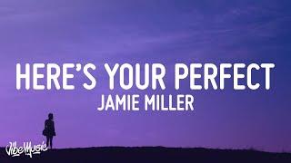Download Jamie Miller - Here's Your Perfect (Lyrics)