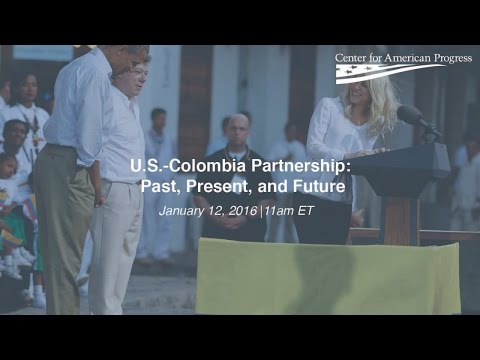 U.S.-Colombia Partnership: Past, Present, and Future