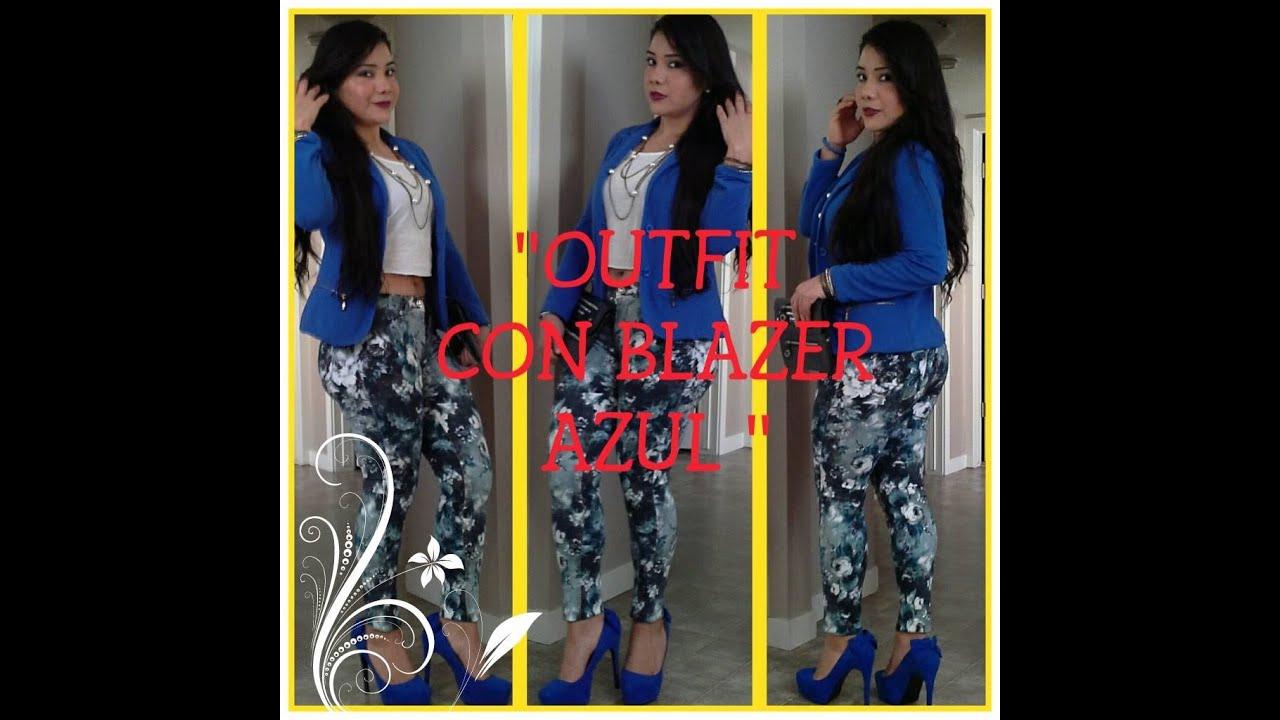 Blazers Youtube Tv: MI OUTFIT CON BLAZER AZULREY Y PANTALON ESTAMPADO 1
