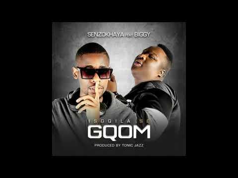 Senzokhaya - Isgqila Se Gqom Ft Biggy Prod Tonic Jazz (Official Audio)