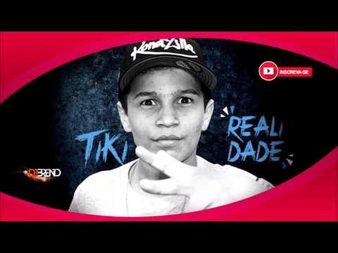 MC TIKI -  REALIDADE (ÁUDIO OFICIAL)