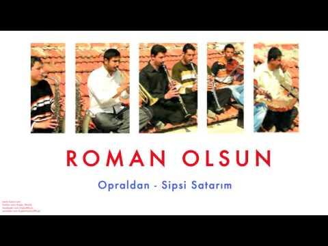 Nedim Kusan - Opraldan / Sipsi Satarım [ Roman Olsun © 2008 Kalan Müzik ]
