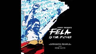 leeroy with femi kuti opposite people official audio